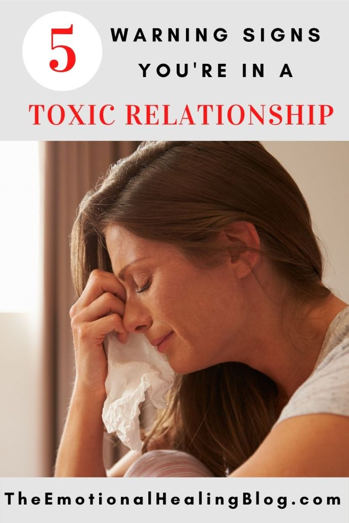 Five warning signs your relationship is toxic.